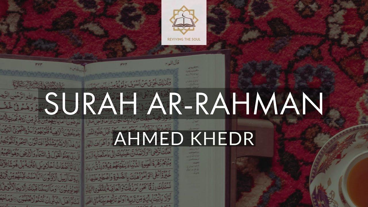 Surah Ar-Rahman by Ahmed Khedr | Verse 10 - 16 English Translation