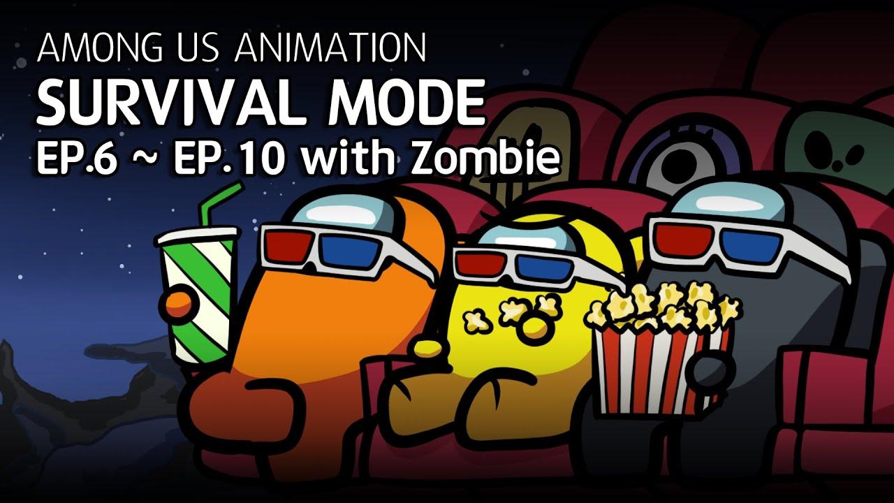 어몽어스 좀비 생존게임모드 EP6~EP10 모아보기|Among us animation Survival mode with zombie Complete edition EP6~EP10