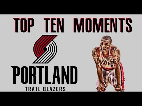 Top 10 Moments: Portland Trail Blazers