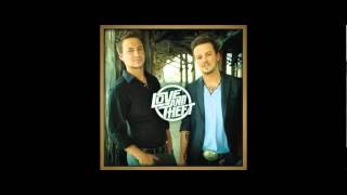 Real Good Sign - Love and Theft (FULL SONG)