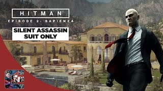 "Hitman: Episode 2 Walkthrough - Sapienza - SA/Suit Only ""World Of Tomorrow"""