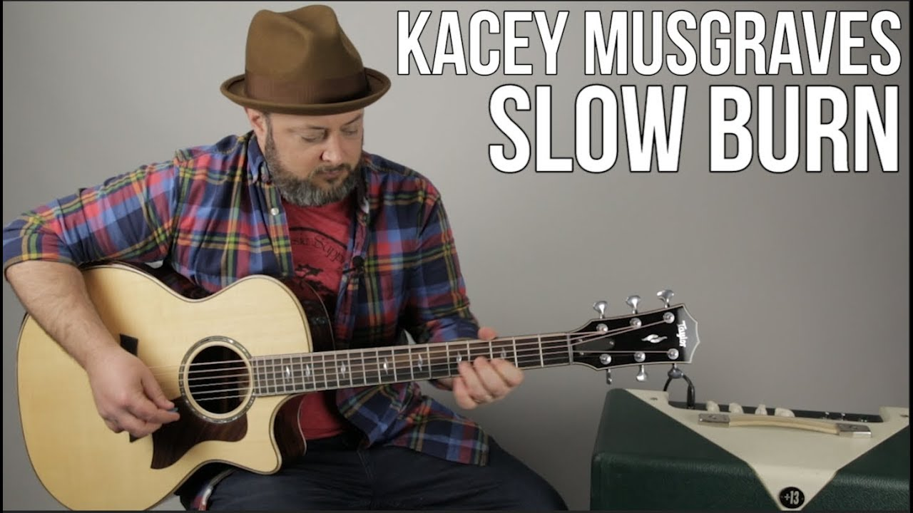 Kacey Musgraves Slow Burn Guitar Lesson Easy Acoustic Youtube