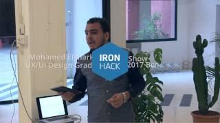 UX/UI Design Hackshow - Mohamed Elsayed - Ironhack Barcelona - March 2017