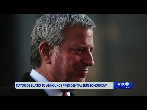 NYC Mayor Bill de Blasio to announce 2020 presidential run