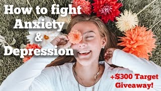 How To Fight Anxiety and Depression! PLUS $300 Target Gift card Giveaway!!