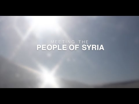 Meeting The People of Syria