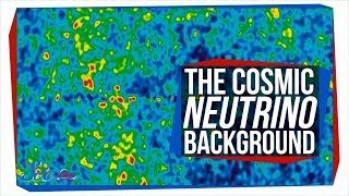 The Hunt for the First Neutrinos in the Universe | Cosmic Neutrino Background