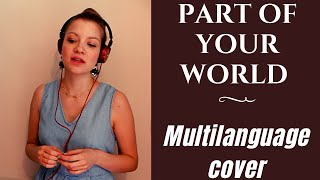 Part Of Your World - MULTILANGUAGE LIVE COVER