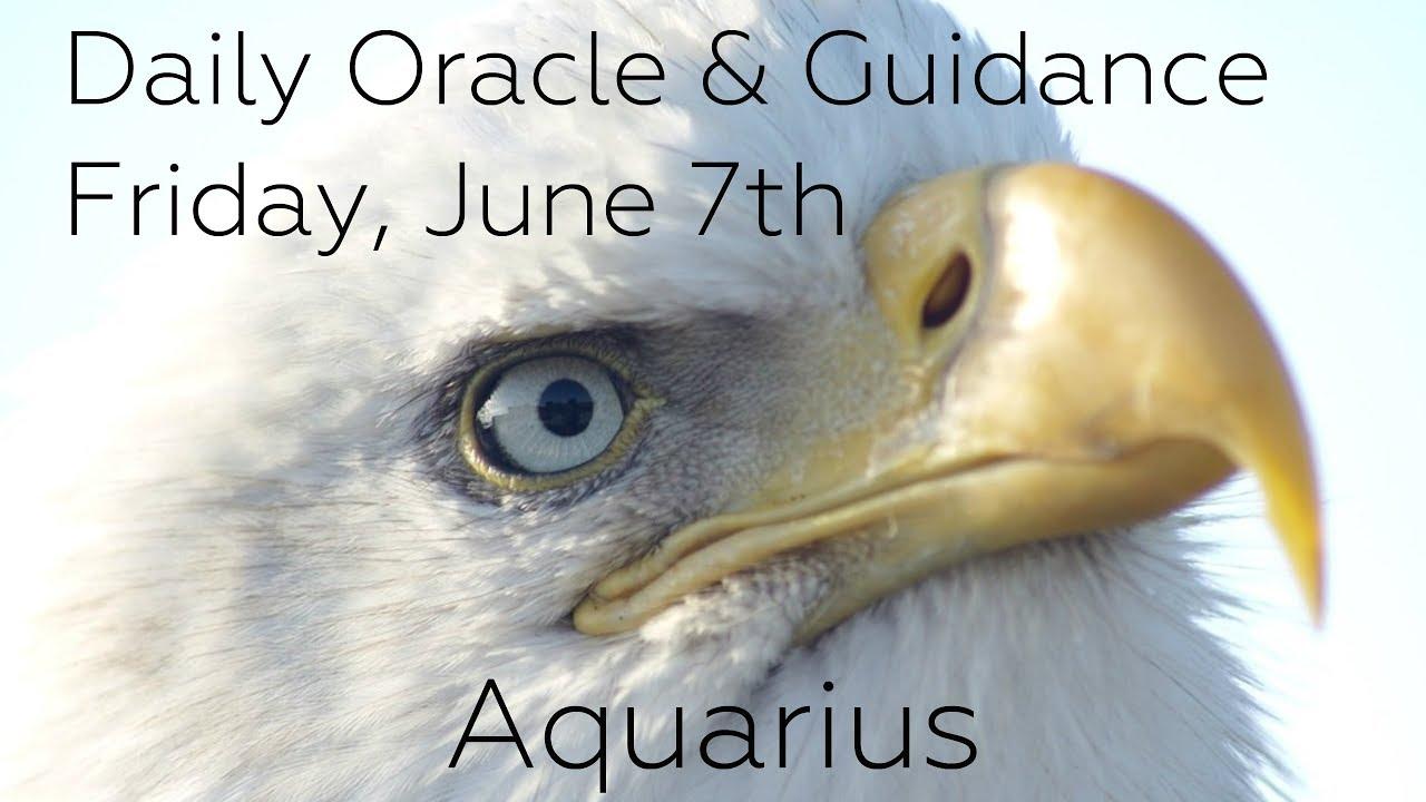 Aquarius - Daily Tarot Advice - Friday 6/7/19