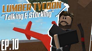 """ROBLOX - Lumber Tycoon 2 """"Talking & Stocking"""""""