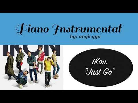 [Piano Instrumental] iKon - Just Go