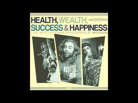 Mod Sun - Health, Wealth, Success and Happiness [FULL MIXTAPE]