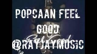 Popcaan feel good mp3  2016 new song●Feel Good