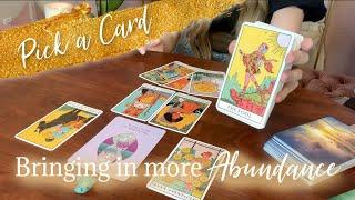 BRING IN MORE ABUNDANCE! Pick a Card