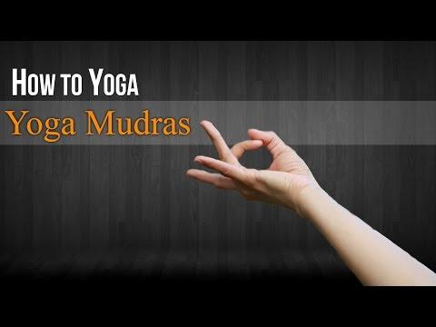 How To Do Yoga Mudra | Mudras Postures and Benefits