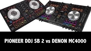 PIONEER DDJ SB 2 vs DENON MC 4000 CUAL ES MEJOR?