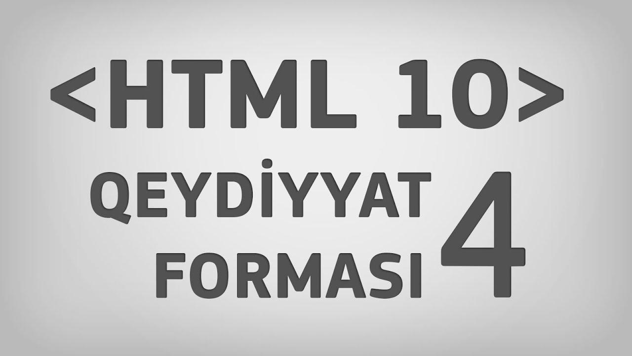 HTML 10 | Qeydiyyat forması. Hissə 4