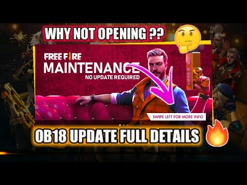 WHY GAME IS NOT OPENING🔥||OB18 UPDATE FULL DETAILS IN FREE FIRE🔥😍❤