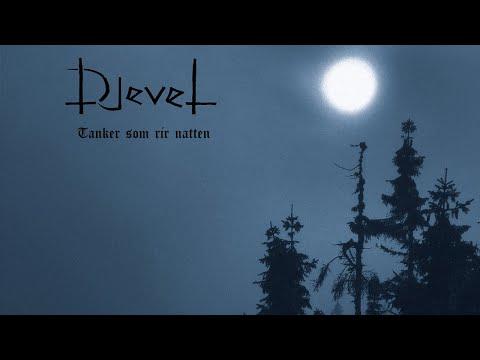 Djevel - Tanker Som Rir Natten (Full Album Premiere)