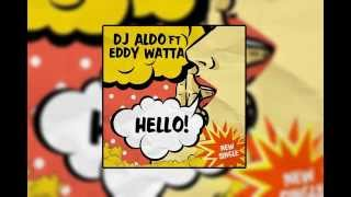 Dj Aldo Feat. Eddy Wata - Hello (Radio Edit)