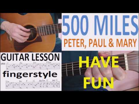 500 MILES - PETER, PAUL & MARY - fingerstyle GUITAR LESSON