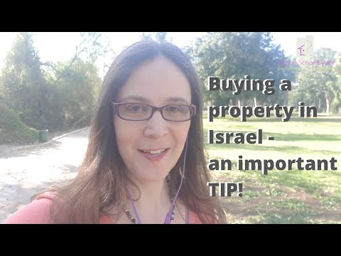 Buying a property in Israel - an important TIP!