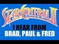 Star Control Lawsuit: I hear from Brad, Fred & Paul (part 3)