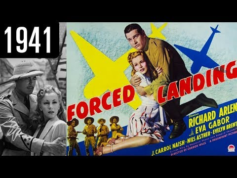 Forced Landing - Full Movie - OK QUALITY (1941)