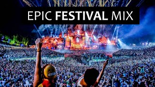 Epic Electro House Festival Mix 2019 - Best EDM Music
