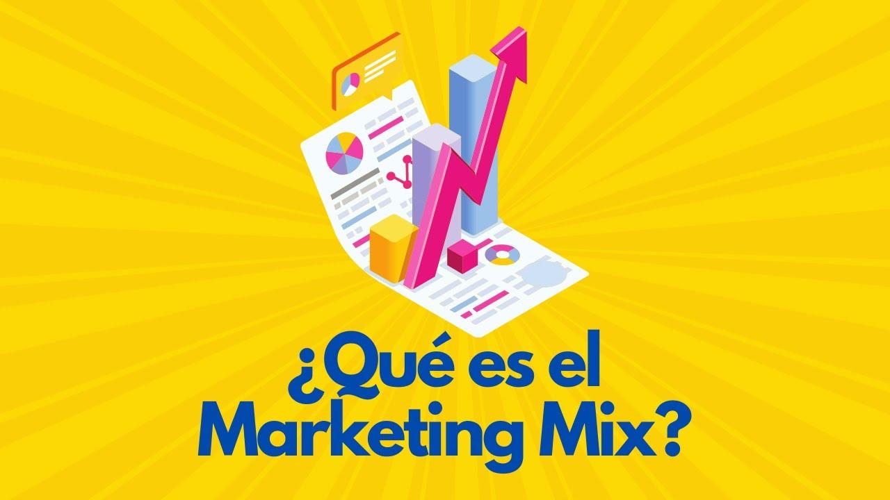 [Explicación básica] Qué es el Marketing Mix