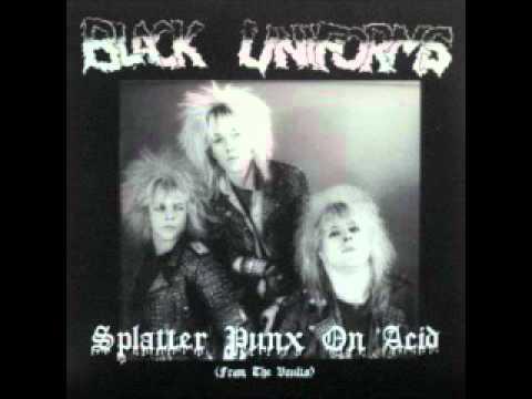 Black Uniforms - Splatter Punx on Acid (FULL ALBUM)