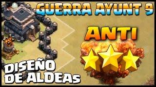 DISEÑO GUERRA - AYUNT 9 ANTI 3 ESTRELLAS - A por todas con Clash of Clans - Español - CoC