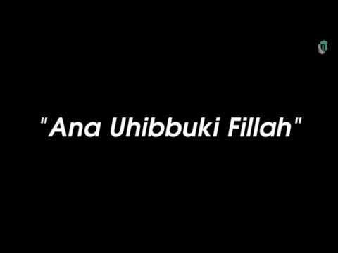 Trailer Ana Uhibbuki Fillah