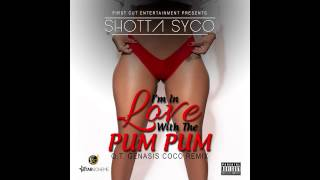 Download Ot Genasis Coco Remix Ft Shotta Syco I'm In Love With The PumPum MP3 song and Music Video