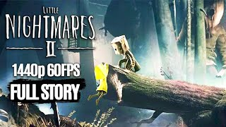 Little Nightmares 2 All Cutscenes (Game Movie) 1440p 60FPS