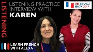 French Listening Practice - Alexa interviews Karen