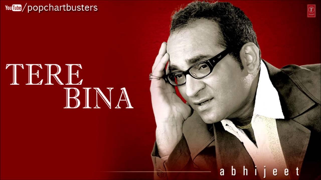 Kabhi Yaadon Mein Aaun Full Song Tere Bina Album Abhijeet