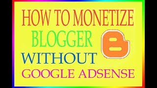 How to Monetize  blog aur website without google adsense  by technical trick