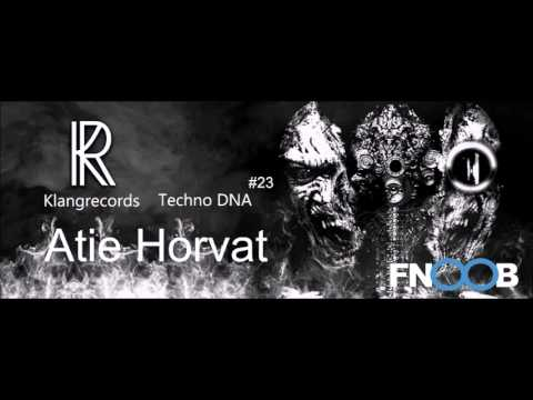 Techno DNA by Klangrecords #23 - Atie Horvat (FNOOB Techno Radio)