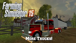 Farming Simulator 2015: Mod Spotlight #56: More Trucks!