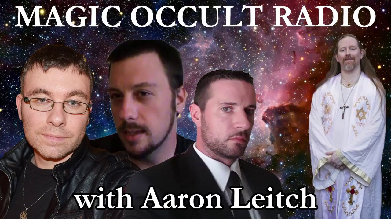 MAGIC OCCULT RADIO AARON LEITCH INTERVIEW BY THE 3 MAGI