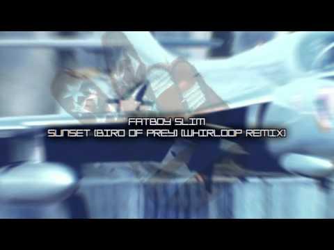 Fatboy Slim - Sunset (Bird Of Prey) (Whirloop Remix)