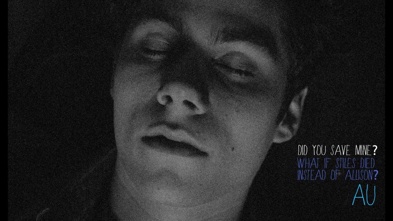 Teen Wolf Stiles dies AU - (Insatiable AU)