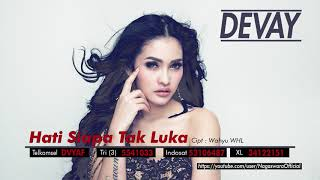 Devay Hati Siapa Tak Luka Official Audio Video