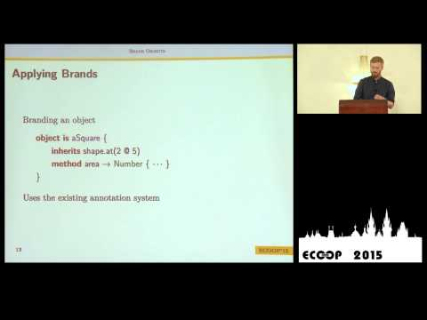 Timothy Jones - Brand Objects for Nominal Typing - ECOOP 2015