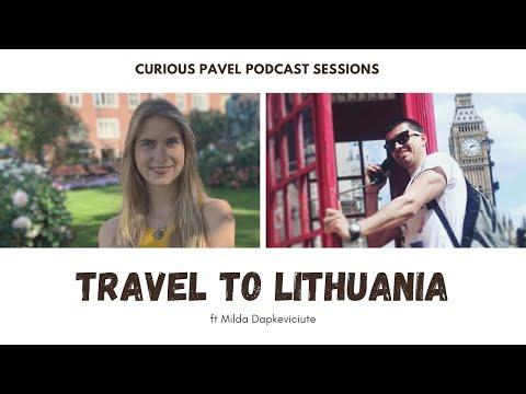 🇱🇹 PODCAST 010: Travel to Lithuania ft Milda Dapkeviciute