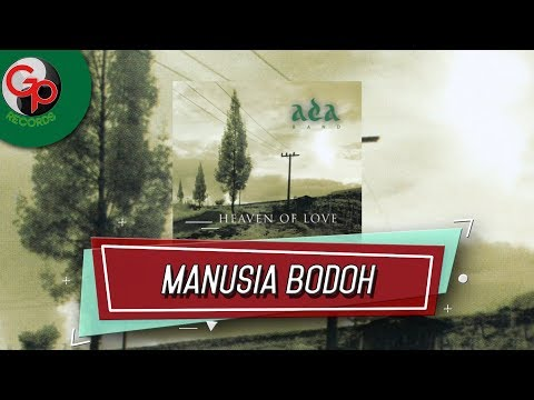 Ada Band - Manusia Bodoh (Music Audio)