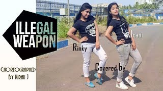 Illegal Weapon|Dance Choreography of KIRAN J|Dance covered by IRANI & RINKY