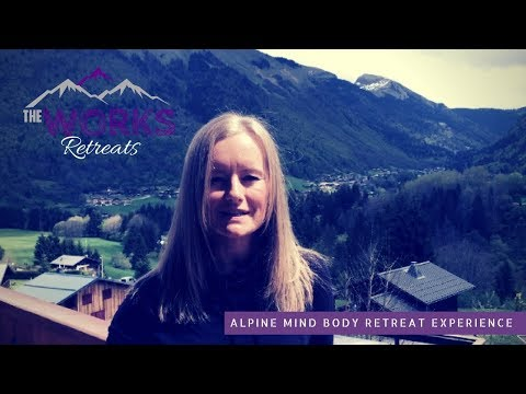 What Sara Thought Of Her Mountain Retreat Experience | The Works Retreats Morzine