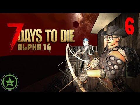 7 Days to Die: Night 7... Everyone Panic (#6)